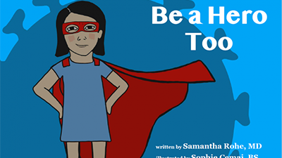 Cover of Be a Hero Too children's book on COVID-19